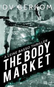 The Body Market ebook by DV Berkom