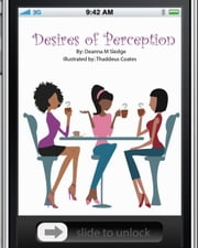 Desires of Perception ebook by Deanna M. Sledge