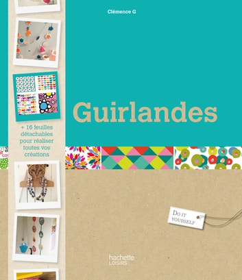 Guirlandes ebook by Clémence Gouache