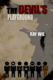 The Devil's Playground ebook by Ray Wil