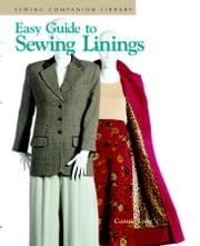 Easy Guide to Sewing Linings - Sewign Companion Library ebook by Connie Long