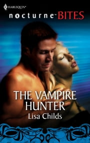 The Vampire Hunter ebook by Lisa Childs