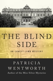 The Blind Side ebook by Patricia Wentworth