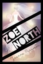 Zoe North ebook by Joanne Rawson
