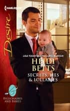 Secrets, Lies & Lullabies ebook by Heidi Betts