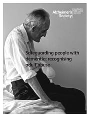 Safeguarding people with dementia - Recognising adult abuse ebook by Alzheimer's Society,Jacki Pritchard