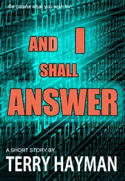 And I Shall Answer ebook by Terry Hayman