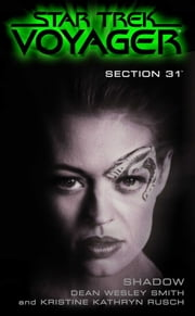 Shadow: Section 31 ebook by Dean Wesley Smith