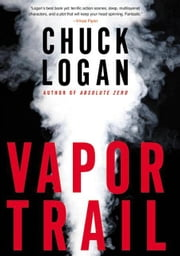 Vapor Trail ebook by Chuck Logan