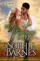 No Ordinary Duke - The Crawfords, #1 ebook by Sophie Barnes