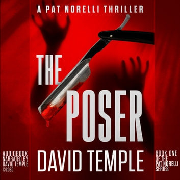Poser, The - A Pat Norelli Thriller, Book 1 audiobook by David Temple