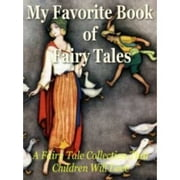 My Book Of Favorite Fairy Tales ebook by Edric  Vredenburg