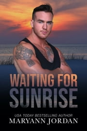 Waiting for Sunrise ebook by Maryann Jordan