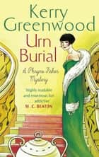 Urn Burial - Miss Phryne Fisher Investigates eBook by Kerry Greenwood