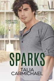 Sparks - Something in Common, #2 ebook by Talia Carmichael