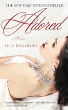 Adored ebook by Tilly Bagshawe