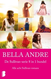 De sullivan bundel (8-in-1) ebook by Bella Andre