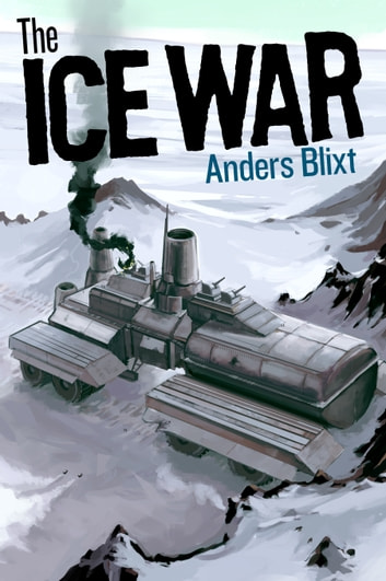 The Ice War ebook by Anders Blixt