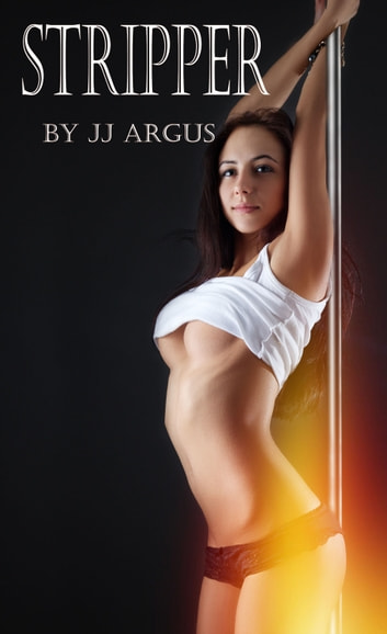 Stripper ebook by JJ Argus