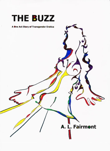 The Buzz (Futanari on Female Erotica) ebook by A. L. Fairmont