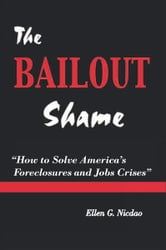 The Bailout Shame ebook by Ellen G. Nicdao