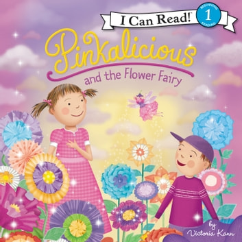 Pinkalicious and the Flower Fairy audiobook by Victoria Kann