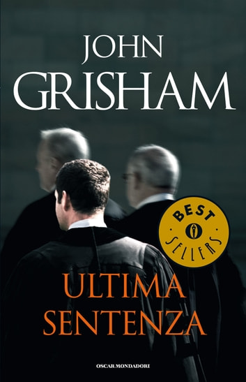 Ultima sentenza ebook by John Grisham