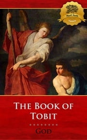 The Book of Tobit ebook by God, Wyatt North