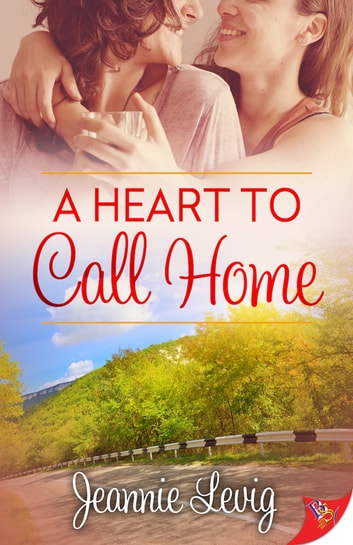 A Heart to Call Home ebook by Jeannie Levig