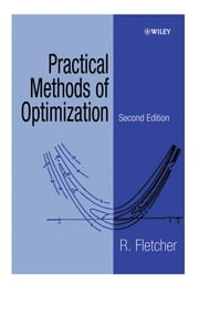 Practical Methods of Optimization ebook by R. Fletcher
