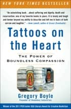 Tattoos on the Heart ebook by Fr. Gregory Boyle