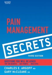 Pain Management Secrets ebook by Charles E. Argoff,Gary McCleane