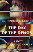 Day of the Demon ebook by Randy McCharles