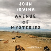 Avenue of Mysteries audiobook by John Irving