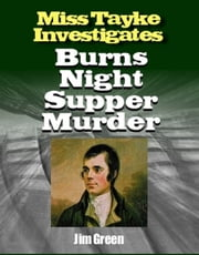 Burns Night Supper Murder ebook by Jim Green
