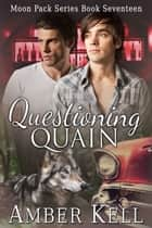 Questioning Quain ebook by Amber Kell