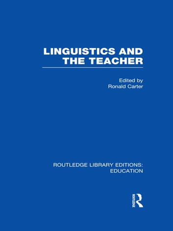 Linguistics and the Teacher ebook by