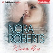 Winter Rose audiobook by Nora Roberts
