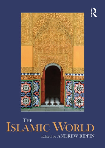 The Islamic World ebook by