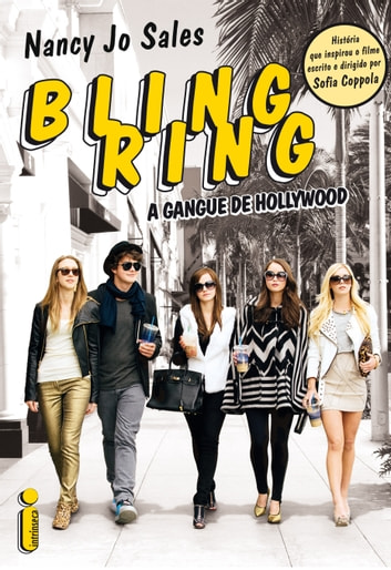 Bling Ring: a gangue de Hollywood ebook by Nancy Jo Sales