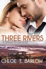 Three Rivers ebook by Chloe T. Barlow