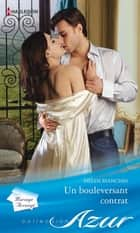 Un bouleversant contrat ebook by Helen Bianchin