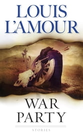 War Party ebook by Louis L'Amour