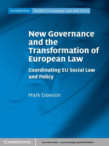 new governance and the transformation of european law dawson mark