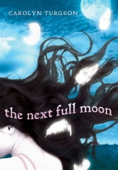 The Next Full Moon ebook by Carolyn Turgeon