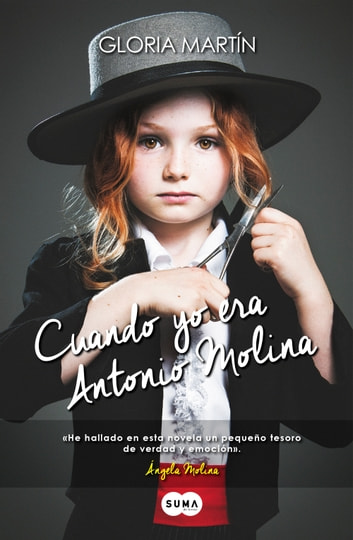 Cuando yo era Antonio Molina ebook by Gloria Martín