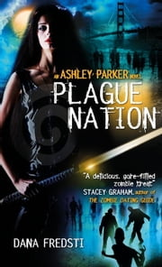 Plague Nation ebook by Dana Fredsti