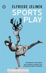 Sports Play ebook by Elfriede Jelinek,Penny Black