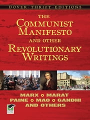 The Communist Manifesto and Other Revolutionary Writings ebook by Bob Blaisdell