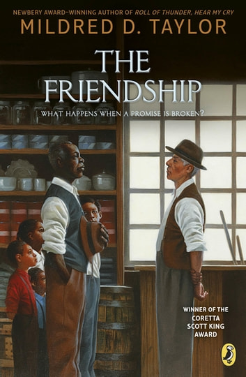 The Friendship ebook by Mildred D. Taylor